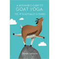 A Beginner's Guide to Goat Yoga