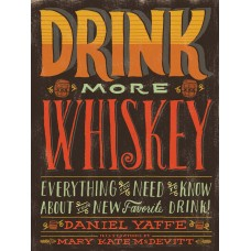 Drink More Whiskey