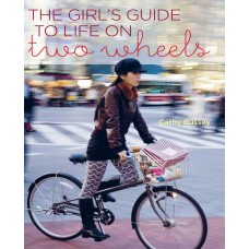 Girl's Guide to Life on Two Wheels