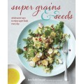 Super Grains and Seeds