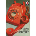 How it Works: Red Tape (Ladybird)