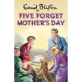 Five Forget Mothers Day