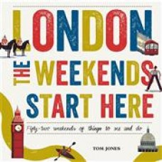 London: The Weekend Starts Here