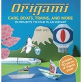 Origami Cars, Boats, Trains, and More