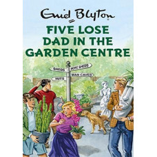 Five Lose Dad in the Garden Centre