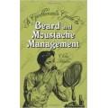 Beard and Moustache Management