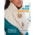 Big Hook Crochet