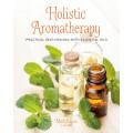 Holistic Aromatherapy