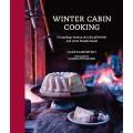 Winter Cabin Cooking: Dumplings, fondue, gluhwein and other fireside treats