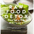 Raw Food Detox for Health and Vitality