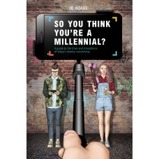 So You Think You're a Millennial