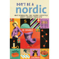 Don't Be A Nordic